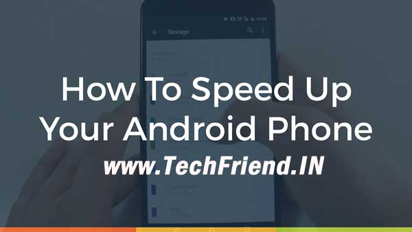 Techniques and tips to speed up a slow android phone in 5 minutes or less.