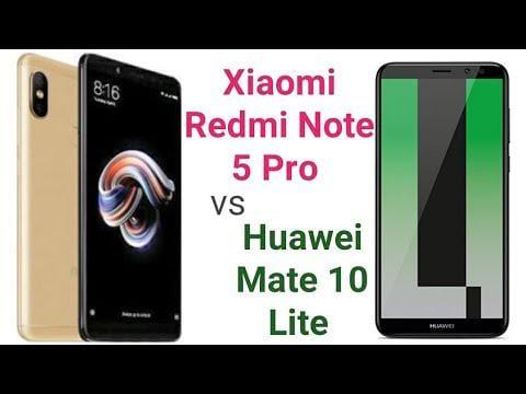 Xiaomi Redmi Note 5 Pro vs Huawei Mate 10 Lite